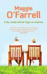 Maggie O'Farrell: A kéz, amely először fogta az enyémet