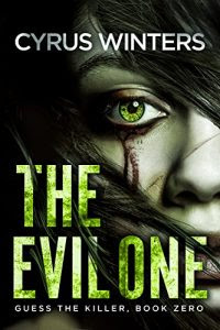 The Evil One by Cyrus Winters