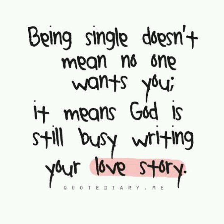 Quotes About Being Single 220 Quotes