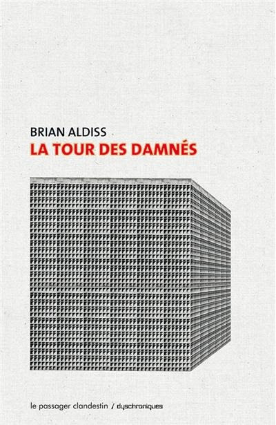 Le Passager clandestin, Roman, science-fiction, SF brian aldis la tour des damnés