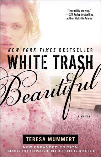 White Trash Beautiful by Teresa Mummert