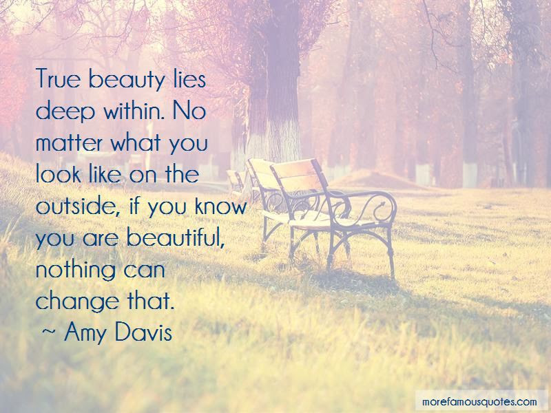 True Beauty Lies Within Quotes Top 6 Quotes About True Beauty Lies
