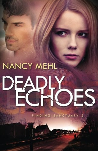 Nancy Mehl, Deadly Echoes