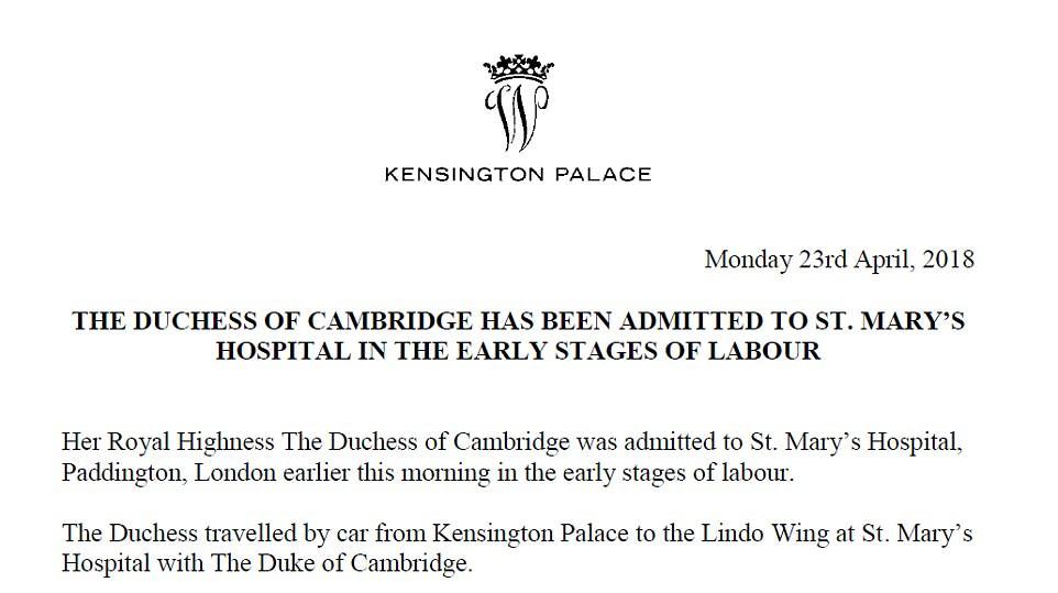 Los anuncios oficiales de que Kate había tenido trabajo de parto y dado a luz fueron liberados hoy por el Palacio de Kensington