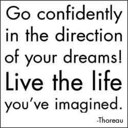 Good Graduation Quote By Henry David Thoreaugo Confidently In The