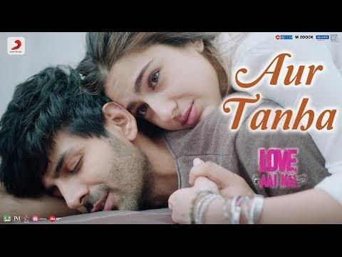 Aur tanha Lyrics K.k love aaj Kal-2