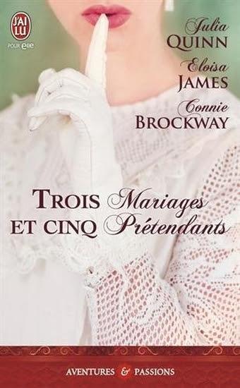 Couverture Trois mariages et cinq prétendants