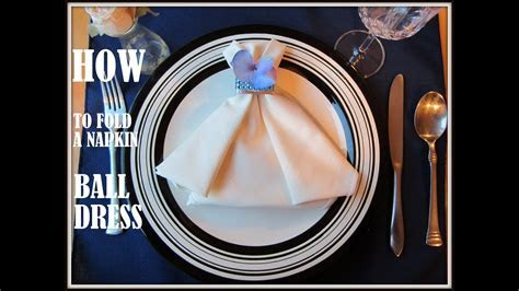 Napkin Folding: a Napkin Ball Dress   YouTube