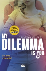 megustaleer - My Dilemma Is You. ¿Te Amo o te Odio? (Serie My Dilemma Is You 2) - Cristina Chiperi