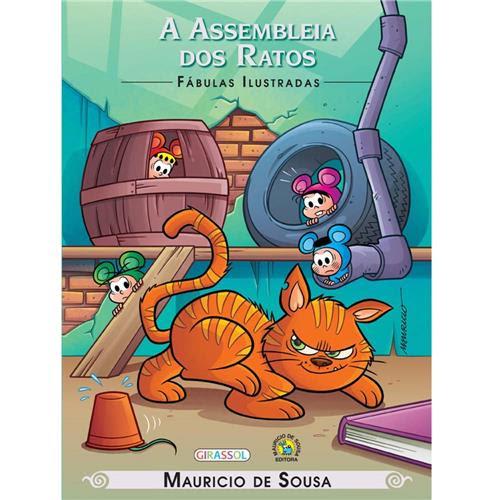 Livro - Fábulas Ilustradas - A Assembleia dos Ratos - Mauricio de Sousa
