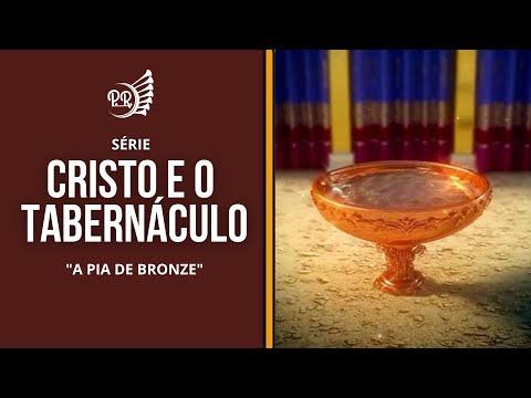 Cristo e o Tabernáculo - Parte 4