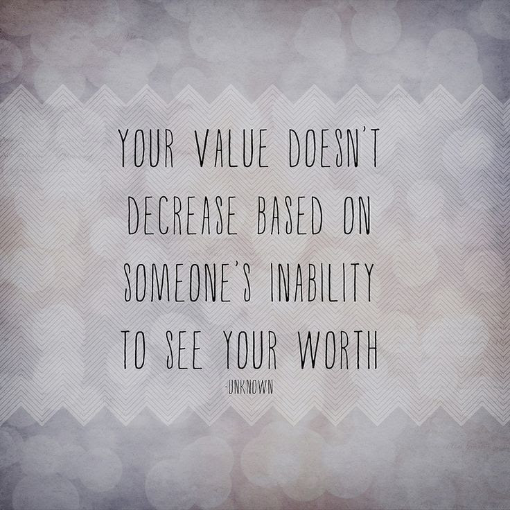 Quotes About See Your Value 32 Quotes