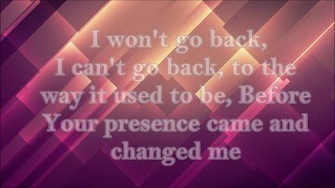 I Won T Go Back By William Mcdowell Lyrics