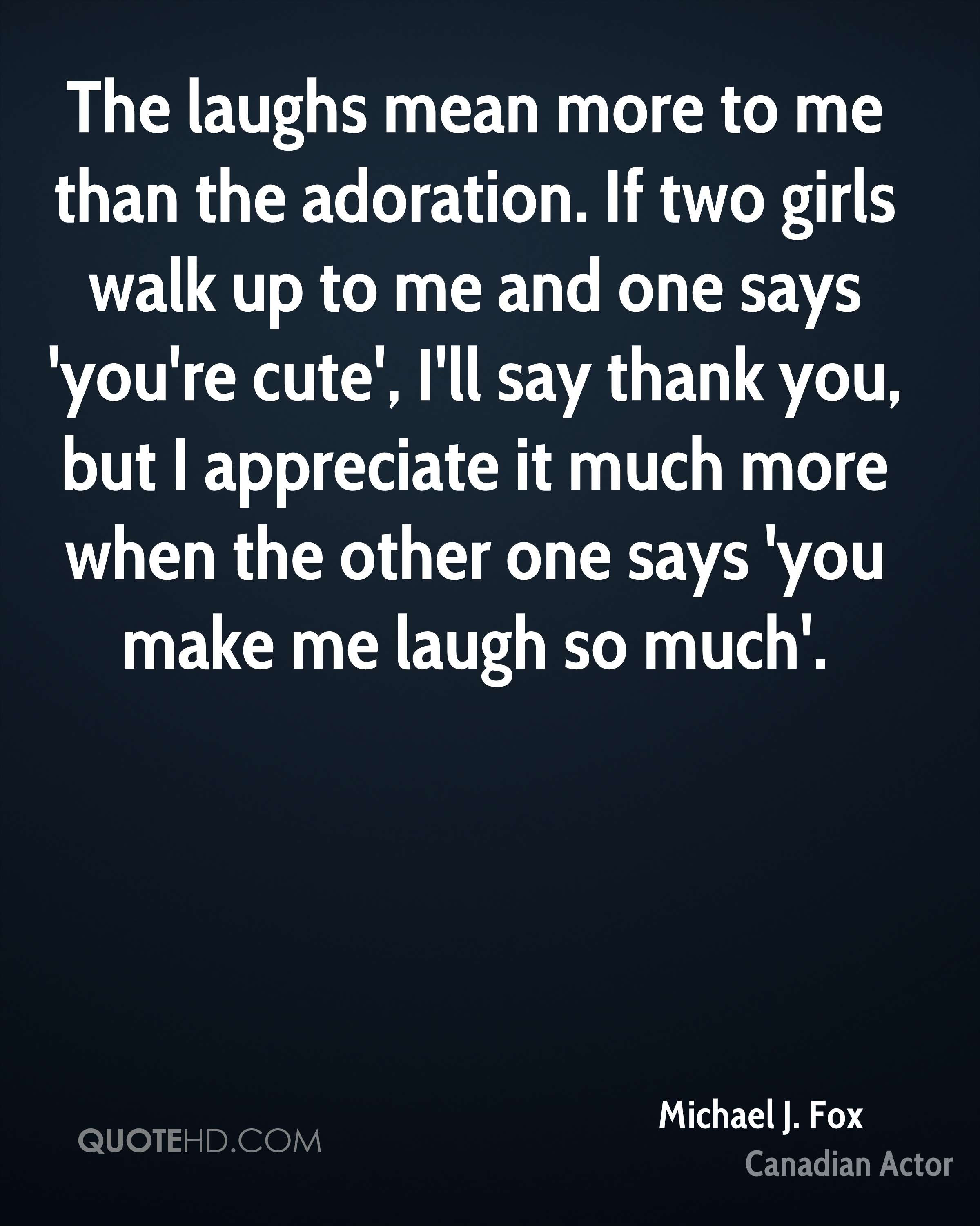 Make Me Laugh Quotes Page 1 Quotehd