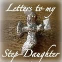 Letters to my Step-Daughter