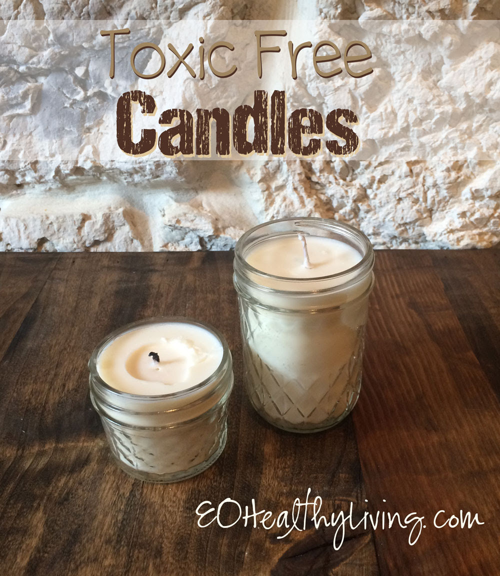 Homemade Toxic Free Candles