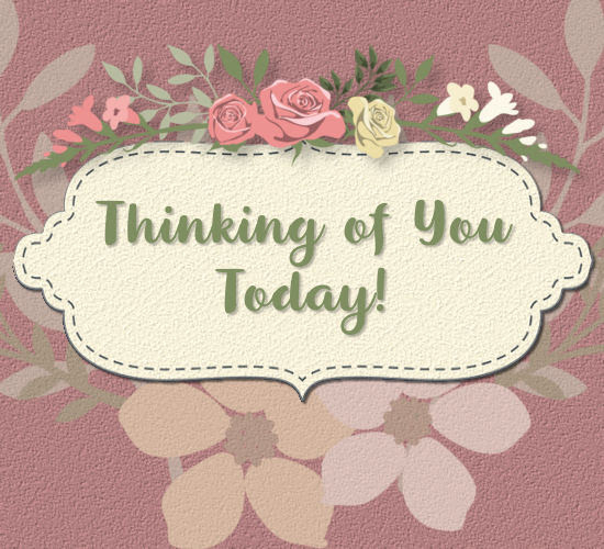 Thinking Of You Today Pretty Flowers Free Thinking Of You Ecards