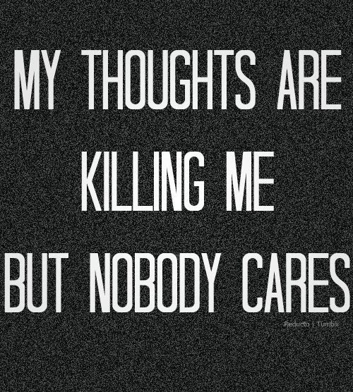 Quotes About Nobody Cares 108 Quotes