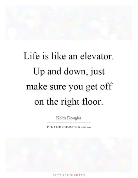 Life Up And Down Quotes