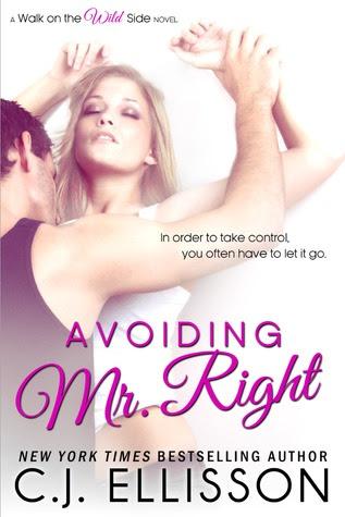 Avoiding Mr. Right (Wild Side, #2)