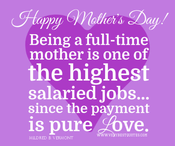 30 Quotes For Mothers Day
