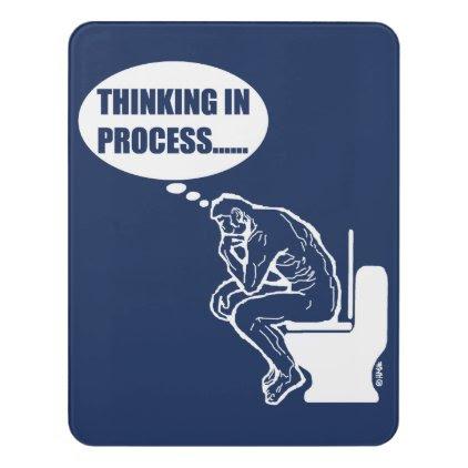 Thinking in process door sign