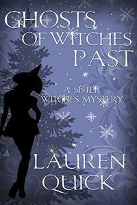 Ghosts of Witches Past by Lauren Quick