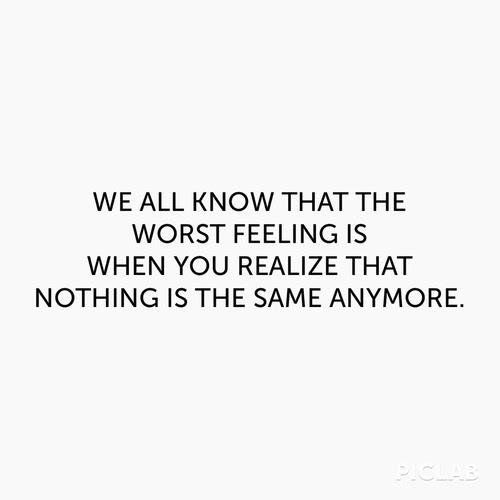 Love Tumblr Depressed Sad Quotes Feelings Change Worst Teenager90s