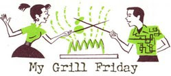 my grill friday