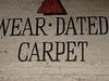 Wear Dated Carpet