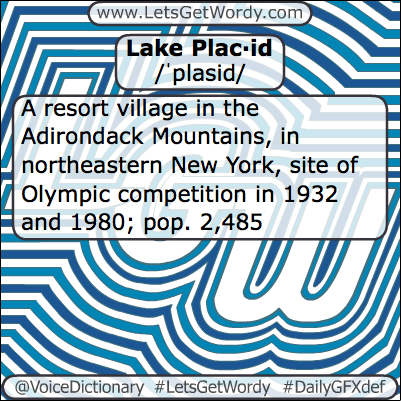 Lake Placid 02/22/2013 GFX Definition of the Day