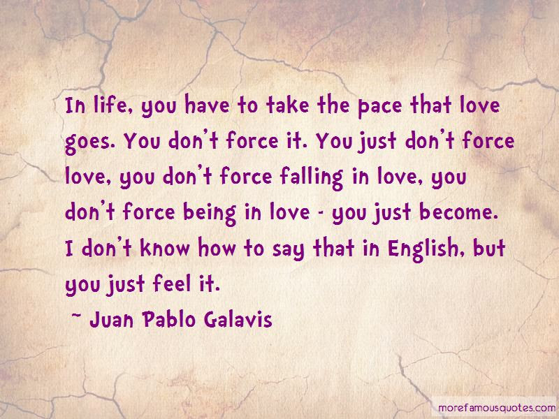Dont Force Love Quotes Top 1 Quotes About Dont Force Love From