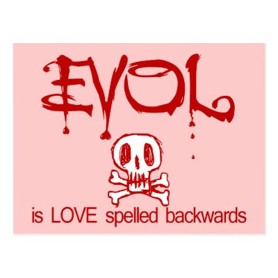Evol is Love... - Funny Anti-Valentine's Day Card