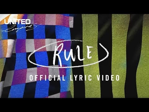 Rule Lyrics - Hillsong UNITED
