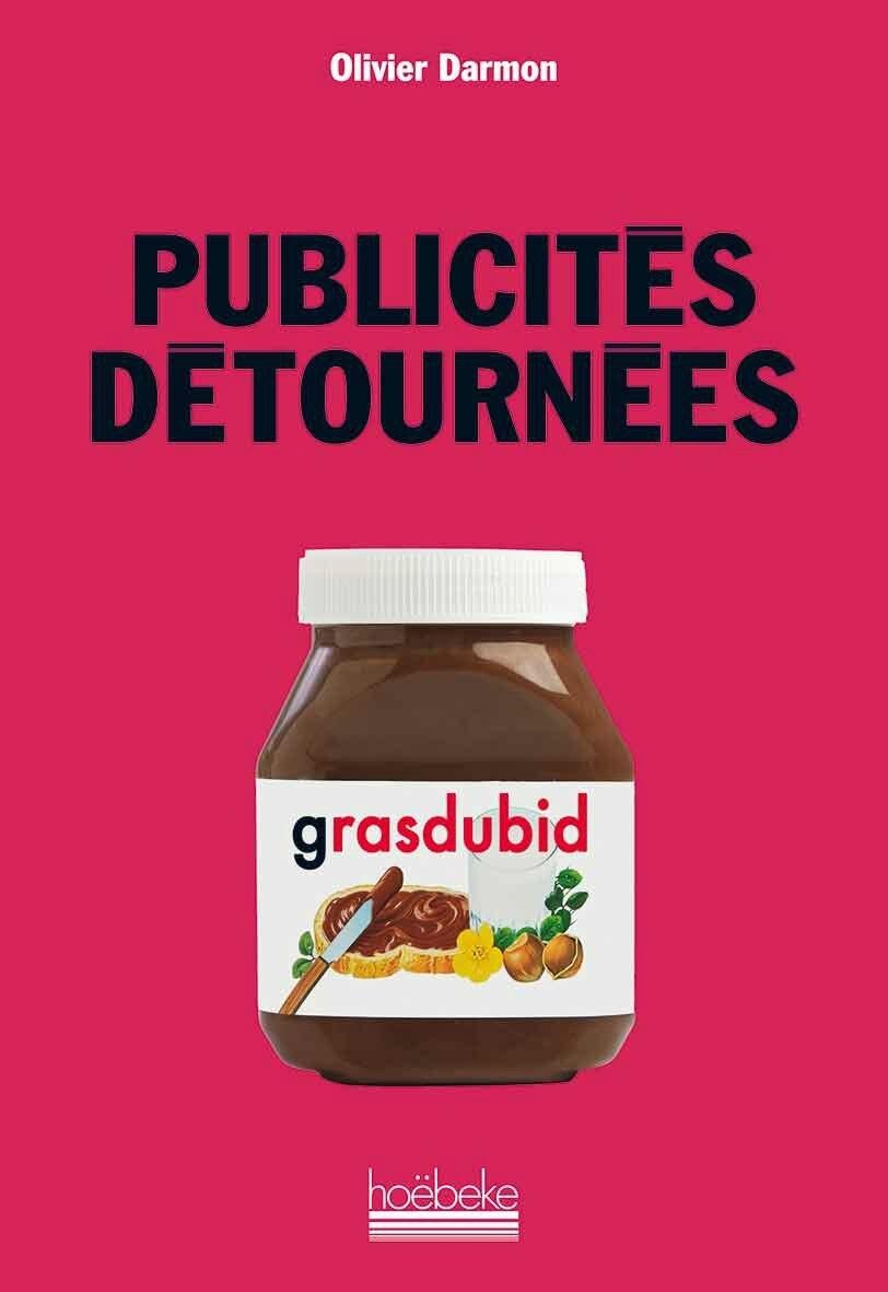 """Résultat de recherche d'images pour """"publicités détournées olivier darmon"""""""