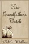 His Grandfather's Watch