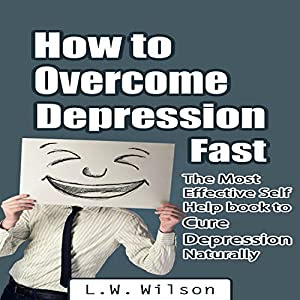 Amazon.com: How to Overcome Depression Fast: The Most ...