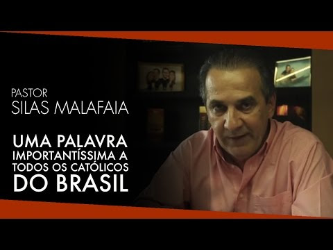 Silas Malafaia dá um recado aos Católicos do Brasil