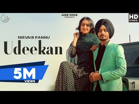 Udeekan : Nirvair Pannu (Full Video) Deep Royce   Latest Punjabi Song 2020   Juke Dock