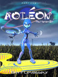 Title: Aoleon The Martian Girl: Part 1 First Contact (Middle Grade Science Fiction Fantasy Adventure Graphic Novel Chapter Book for Kids and Parents), Author: Brent LeVasseur