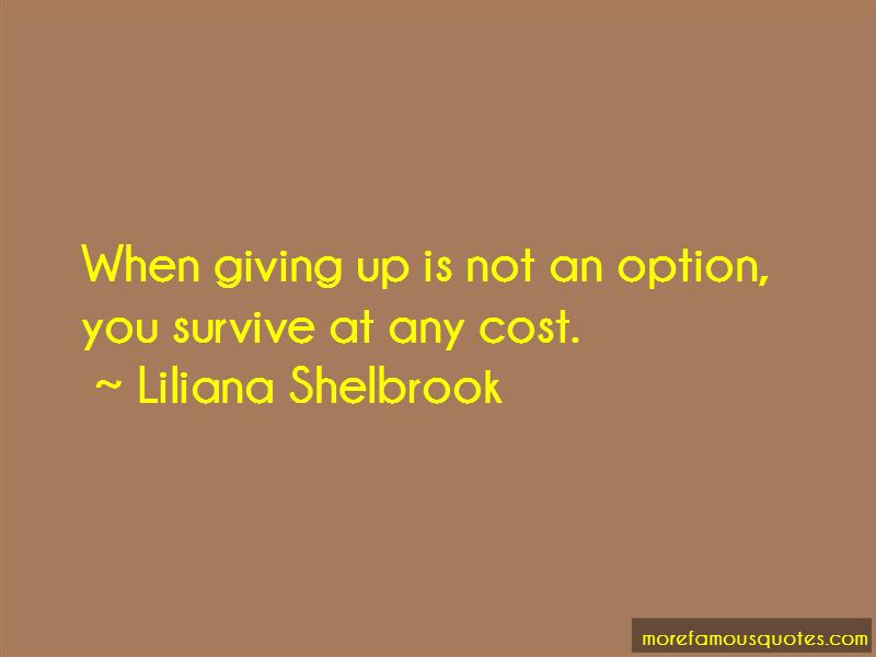 Giving Up Is Not An Option Quotes Top 22 Quotes About Giving Up Is