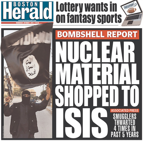 Boston Herald: Nuclear Material Shopped to ISIS