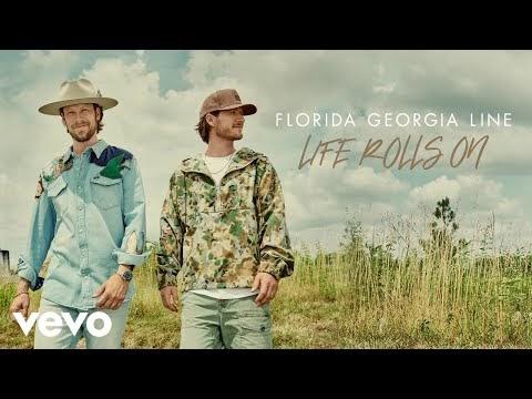 Life Rolls On Lyrics - Florida Georgia Line