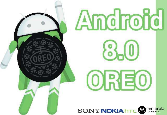 Phones That Supports Android 8.0 Oreo