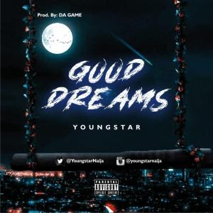 Youngstar – Good Dreams