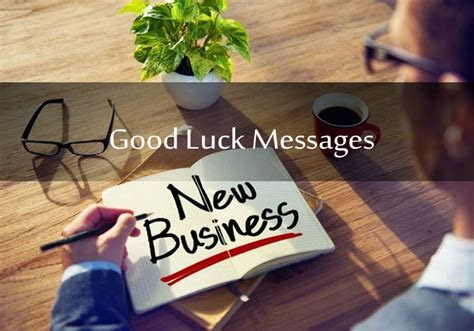 Good Luck Messages For New Business & Entrepreneurs