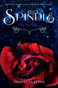 Title: Spindle, Author: Shonna Slayton