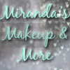 Mirandas Makeup and More