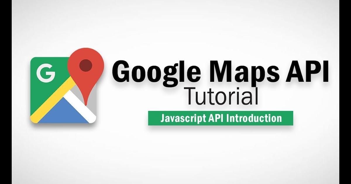 Seo Check Online Google Maps Javascript Api Tutorial Introduction