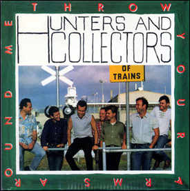 Hunters and Collectors - Throw Your Arms Around Me